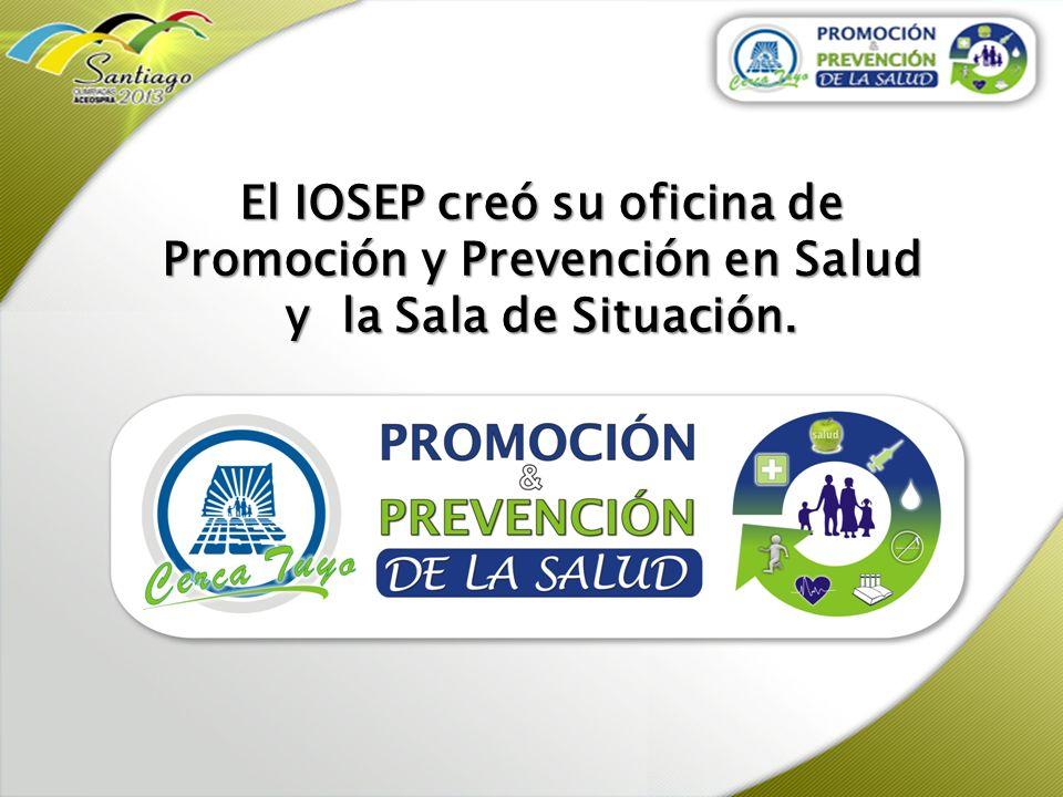 El IOSEP creó su oficina de Promoción y Prevención en Salud