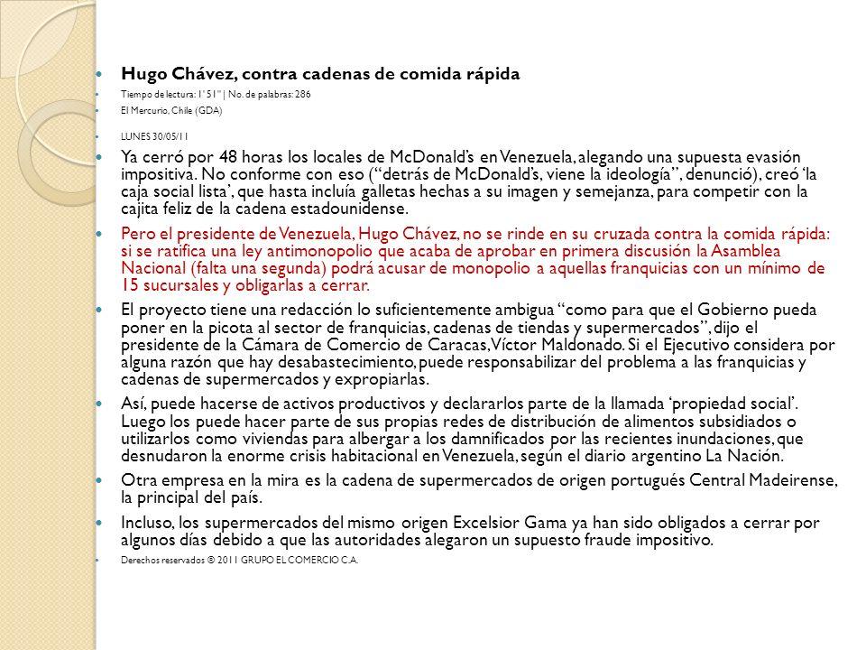 Hugo Chávez, contra cadenas de comida rápida