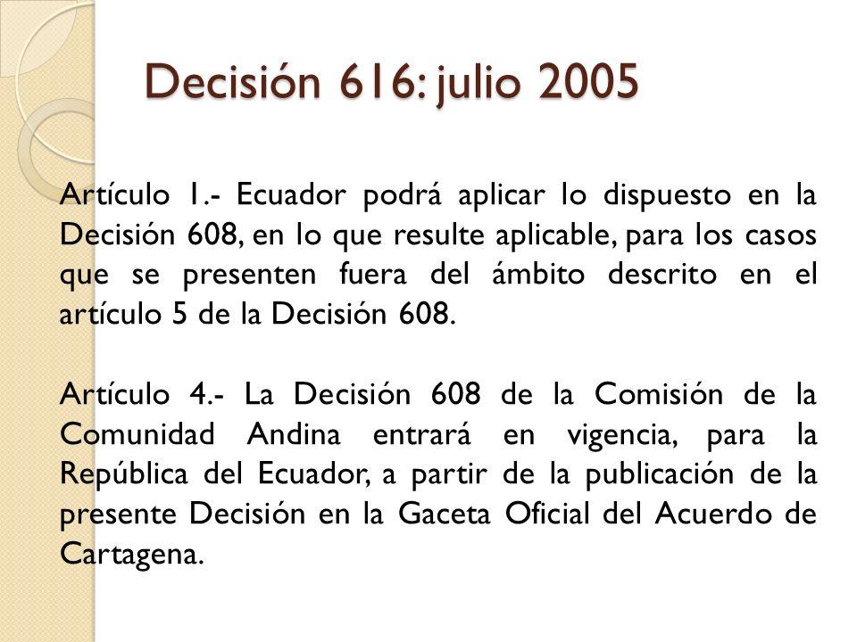 Decisión 616: julio 2005