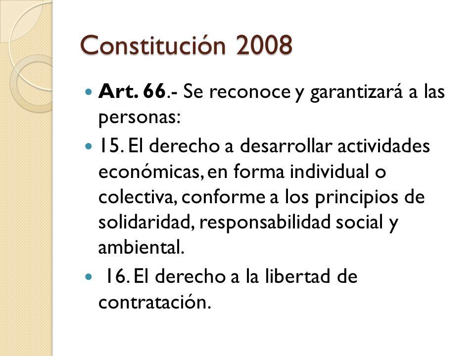 Constitución 2008 Art. 66.- Se reconoce y garantizará a las personas: