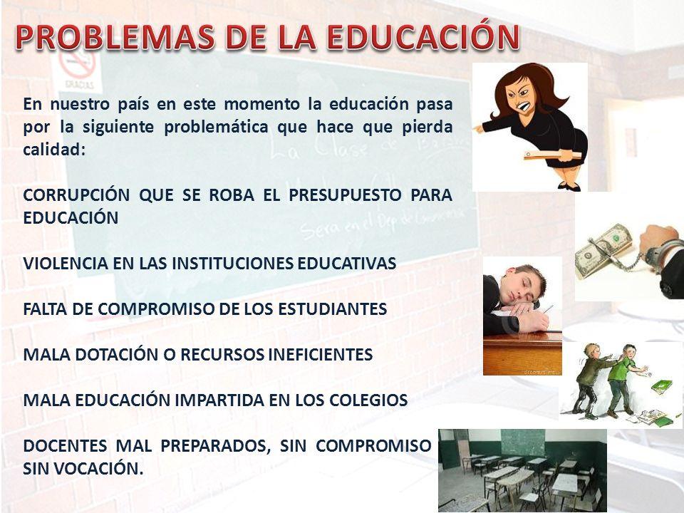 PROBLEMAS DE LA EDUCACIÓN