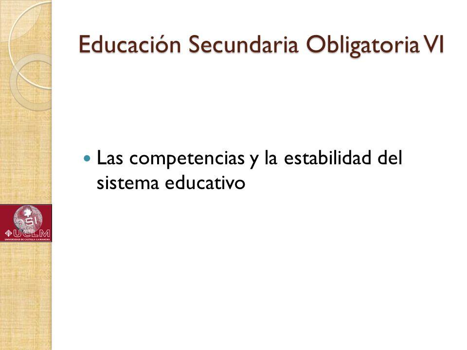 Educación Secundaria Obligatoria VI