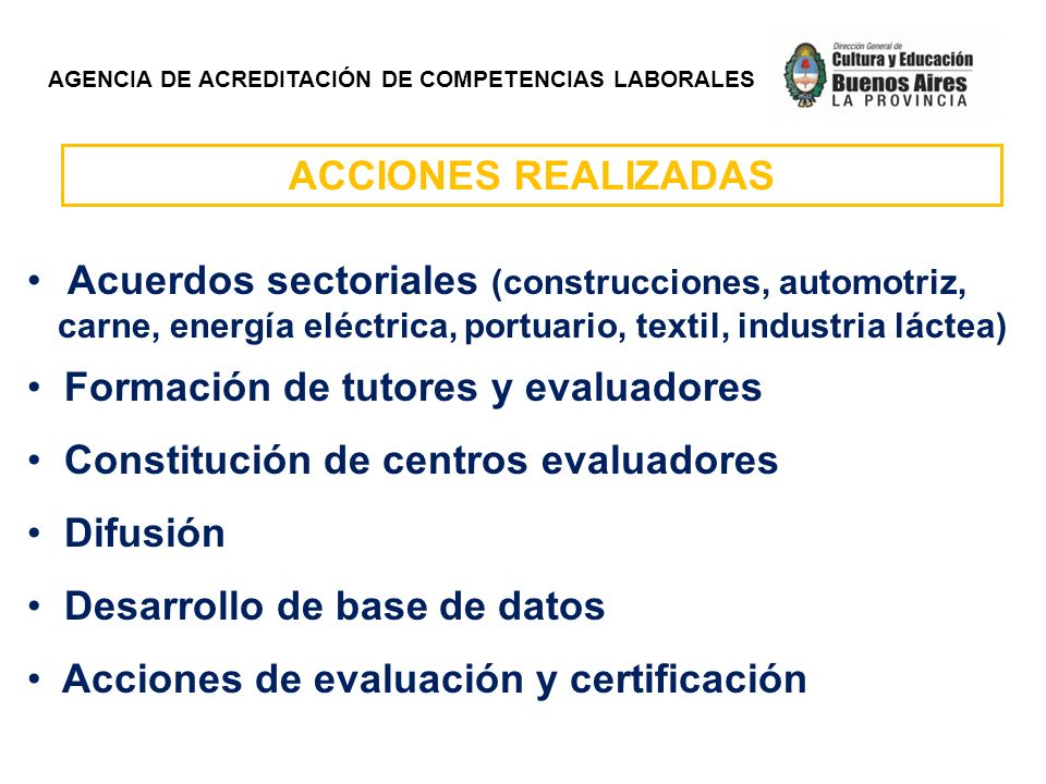 Formación de tutores y evaluadores Constitución de centros evaluadores