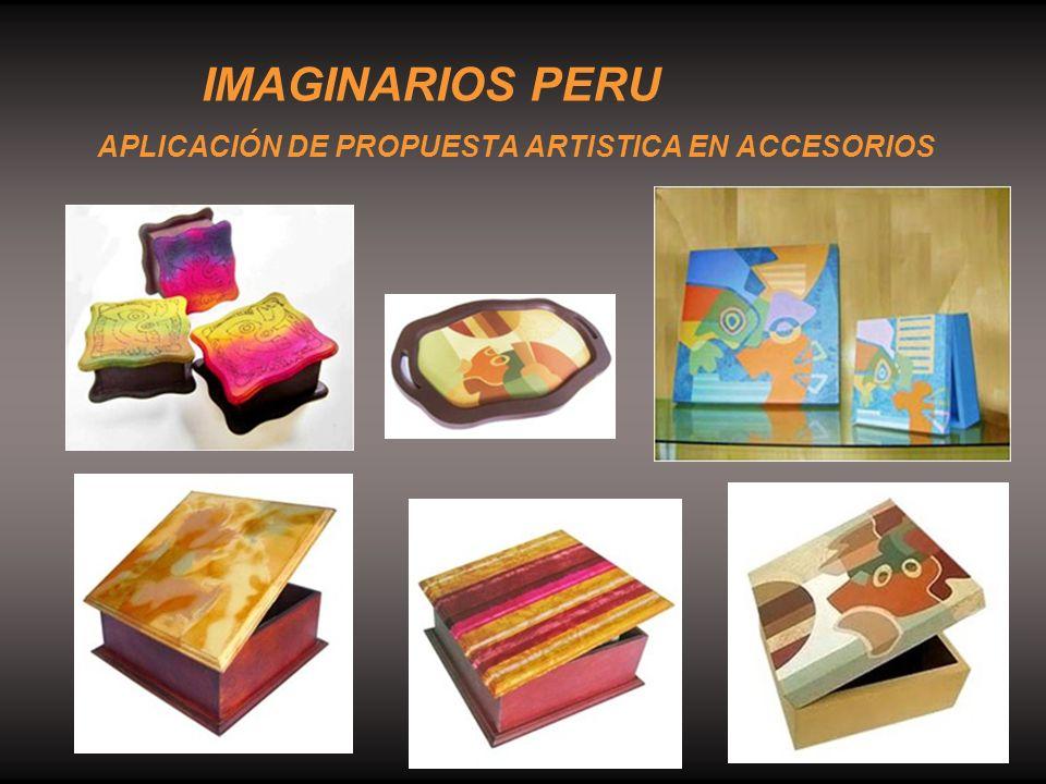 IMAGINARIOS PERU APLICACIÓN DE PROPUESTA ARTISTICA EN ACCESORIOS