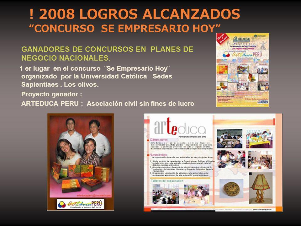 ! 2008 LOGROS ALCANZADOS CONCURSO SE EMPRESARIO HOY
