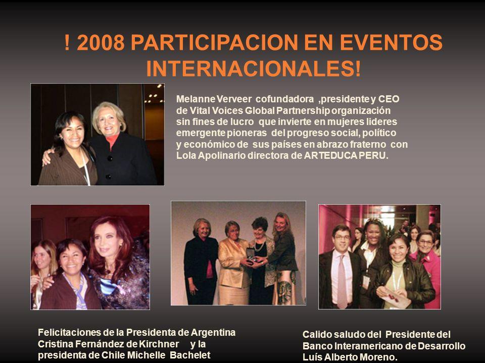 ! 2008 PARTICIPACION EN EVENTOS INTERNACIONALES!