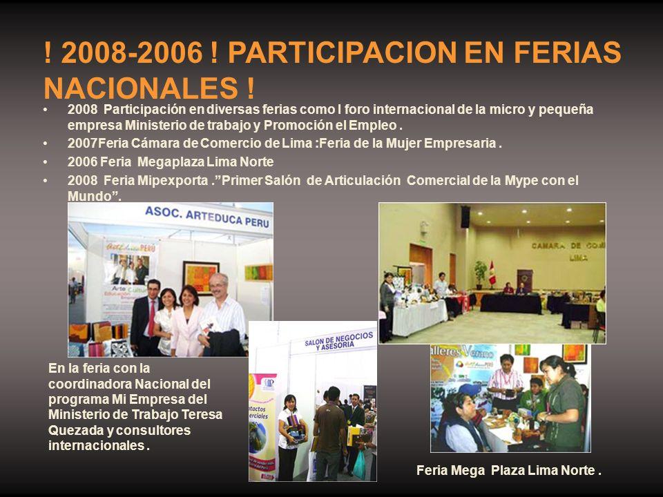 ! 2008-2006 ! PARTICIPACION EN FERIAS NACIONALES !
