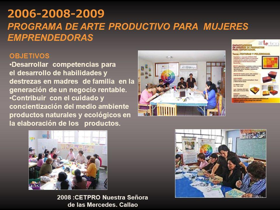 2008 :CETPRO Nuestra Señora de las Mercedes. Callao
