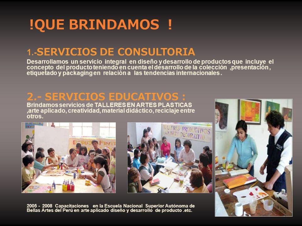 !QUE BRINDAMOS ! 2.- SERVICIOS EDUCATIVOS :