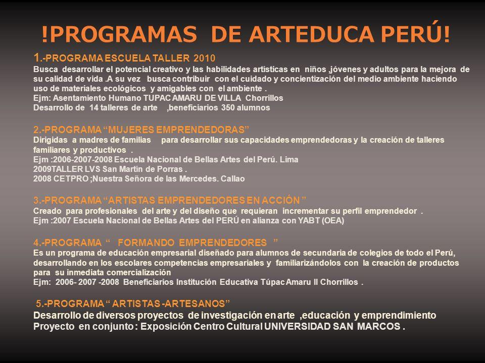 !PROGRAMAS DE ARTEDUCA PERÚ!