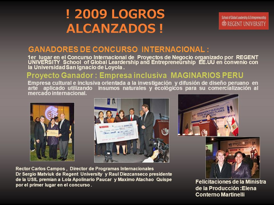 ! 2009 LOGROS ALCANZADOS ! GANADORES DE CONCURSO INTERNACIONAL :