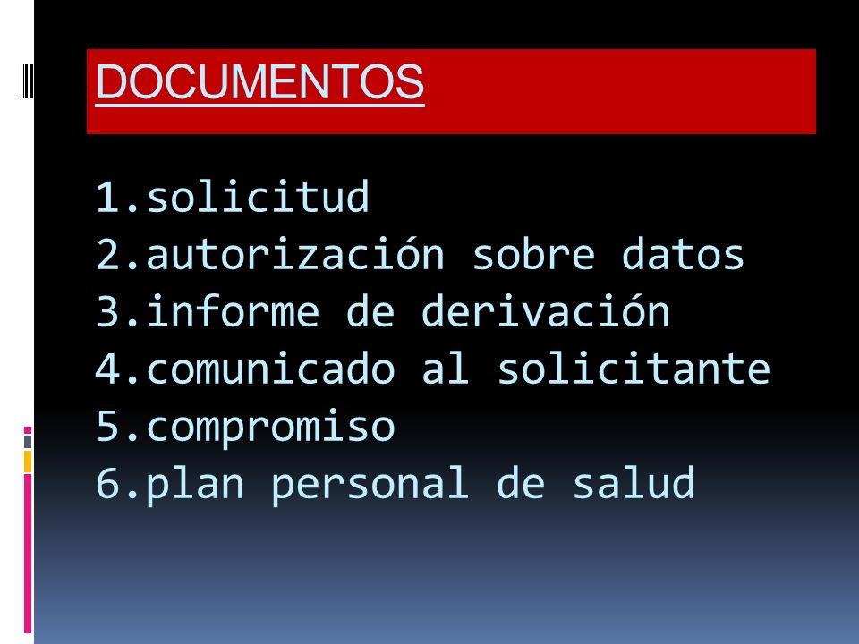 DOCUMENTOS 1. solicitud 2. autorización sobre datos 3