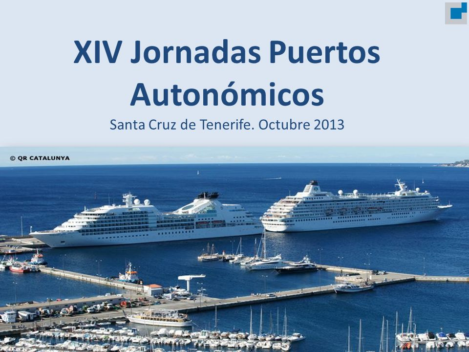 XIV Jornadas Puertos Autonómicos Santa Cruz de Tenerife. Octubre 2013