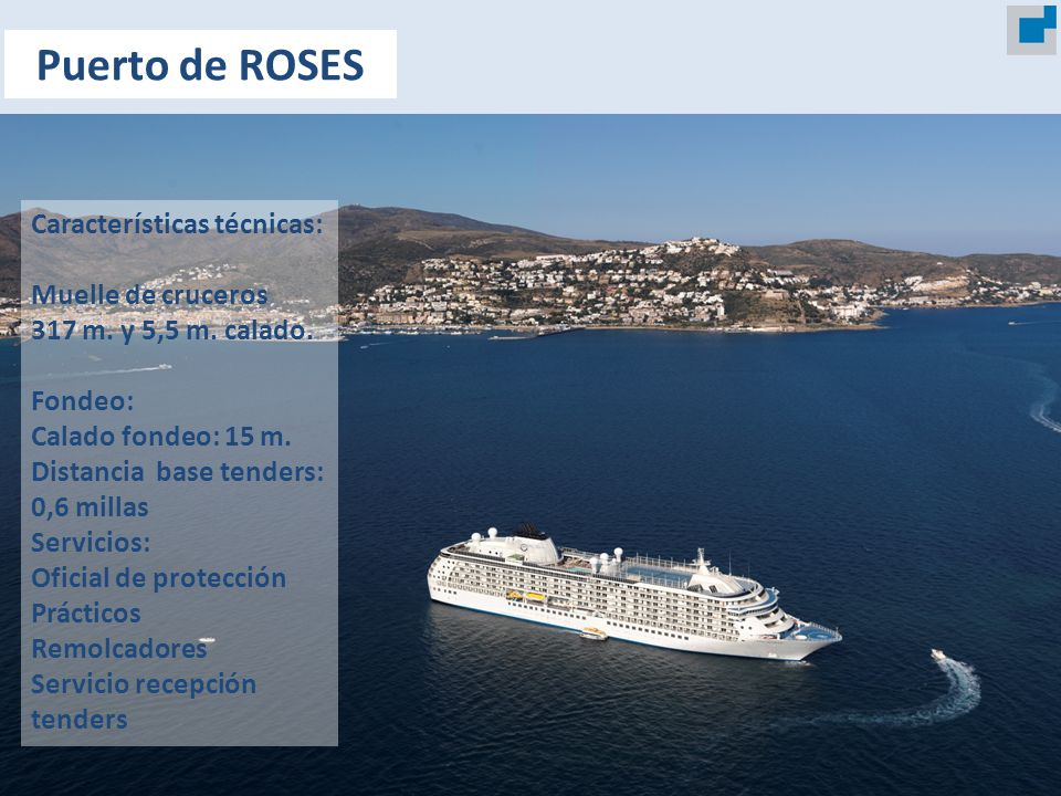 Puerto de ROSES Características técnicas: Muelle de cruceros