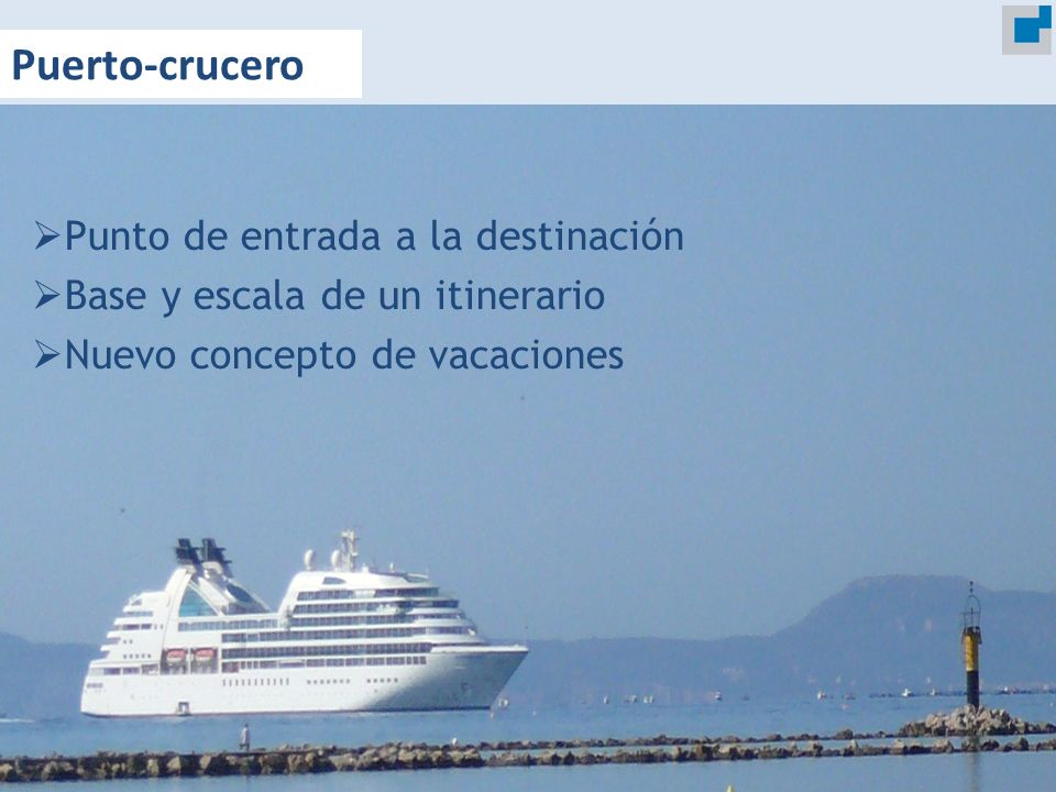 Puerto-crucero Punto de entrada a la destinación