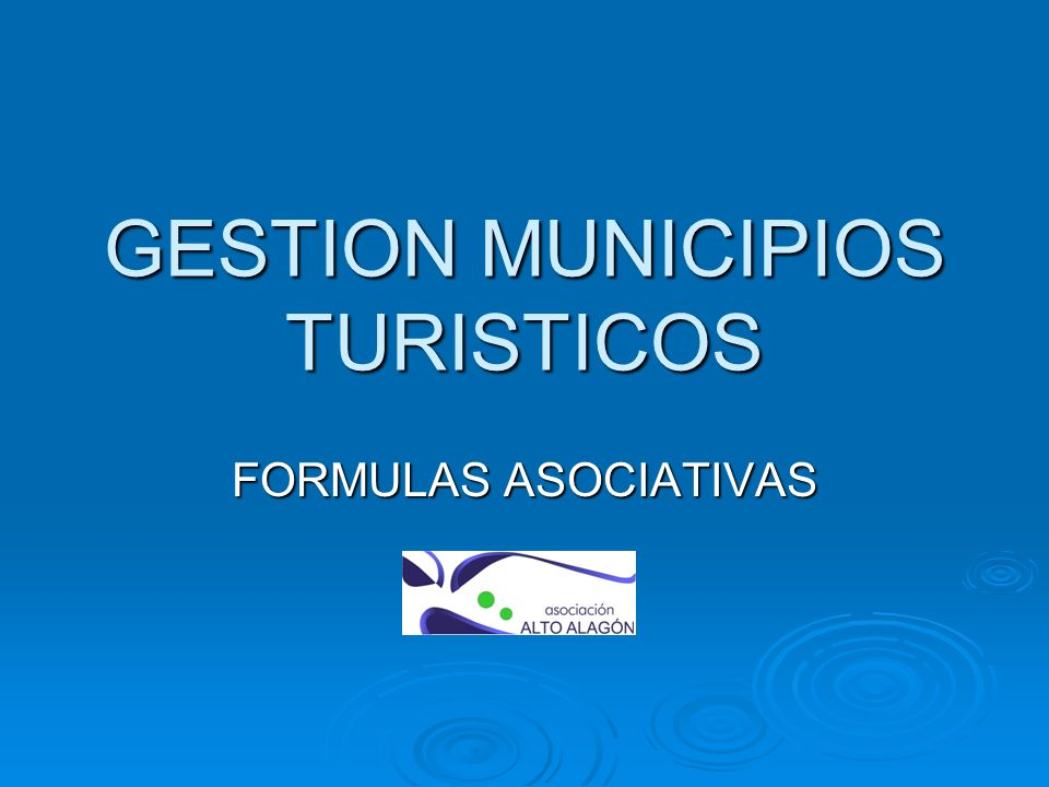 GESTION MUNICIPIOS TURISTICOS