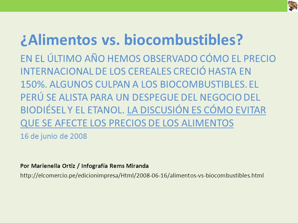 ¿Alimentos vs. biocombustibles