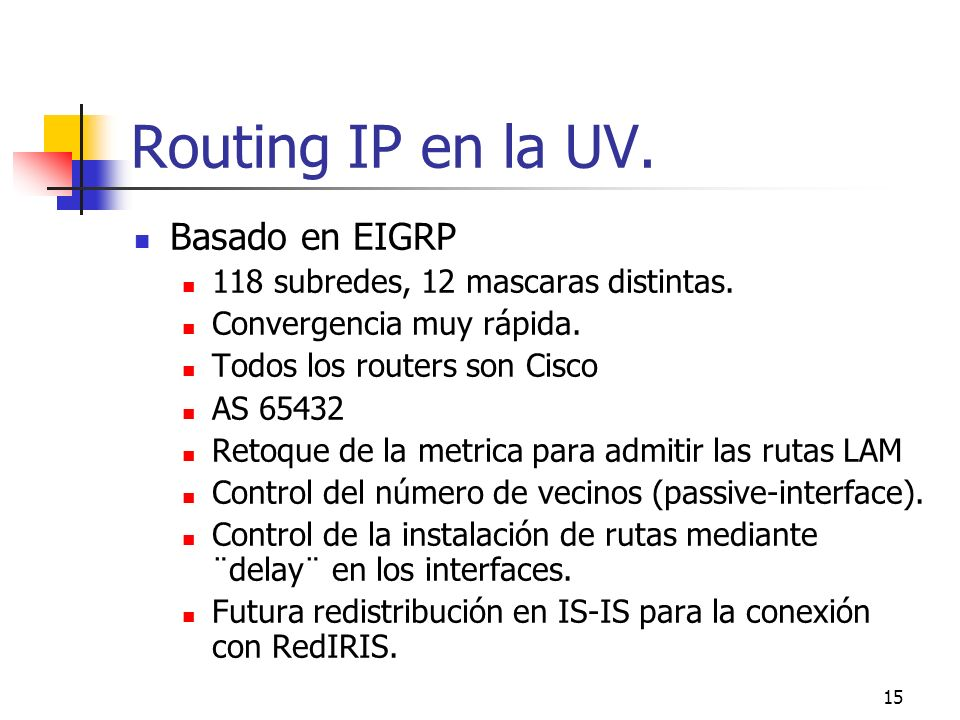 Routing IP en la UV. Basado en EIGRP