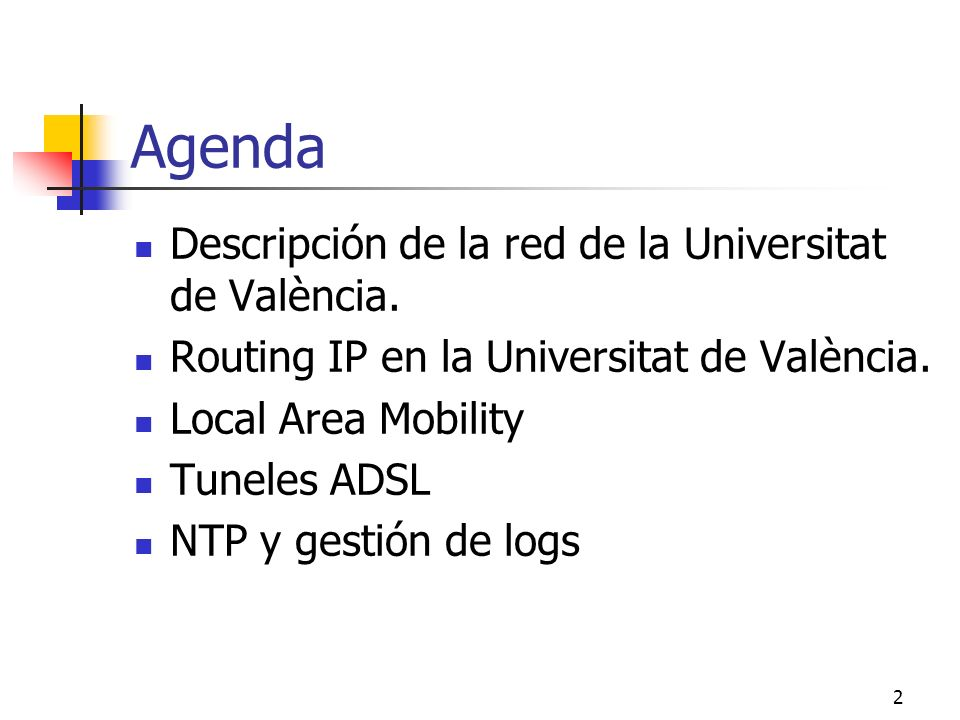 Agenda Descripción de la red de la Universitat de València.