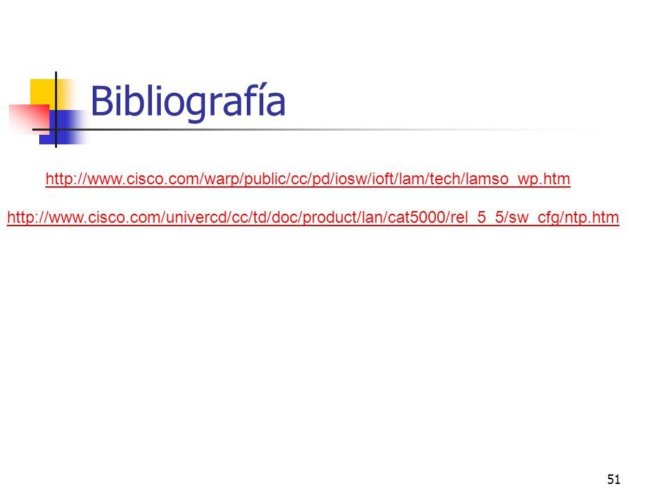 Bibliografía http://www.cisco.com/warp/public/cc/pd/iosw/ioft/lam/tech/lamso_wp.htm.
