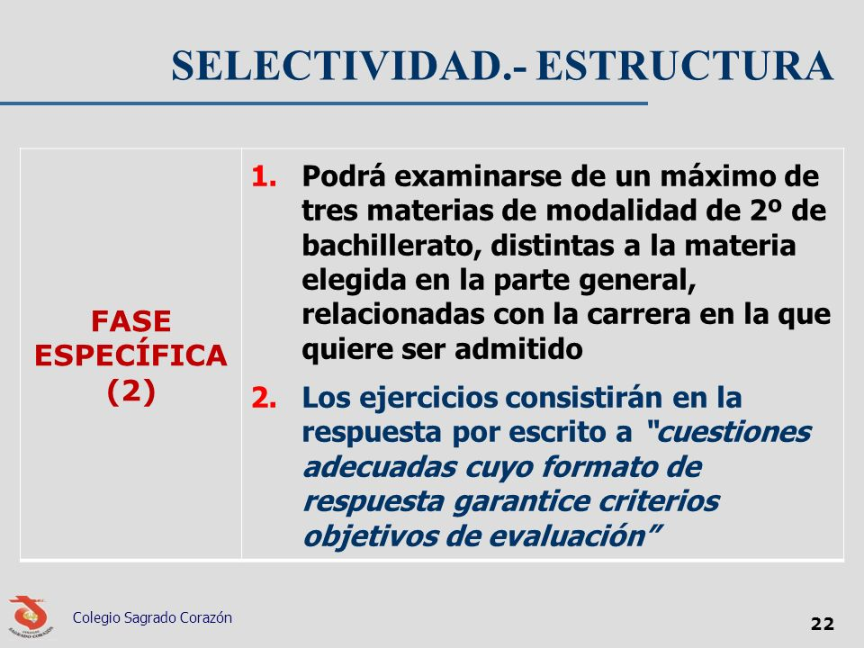 SELECTIVIDAD.- ESTRUCTURA