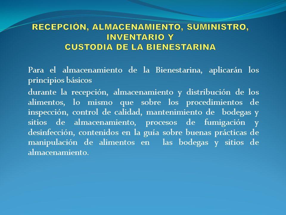 RECEPCIÓN, ALMACENAMIENTO, SUMINISTRO, INVENTARIO Y CUSTODIA DE LA BIENESTARINA