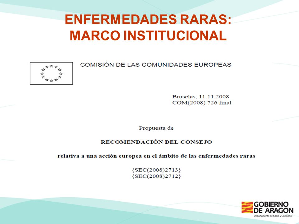 ENFERMEDADES RARAS: MARCO INSTITUCIONAL