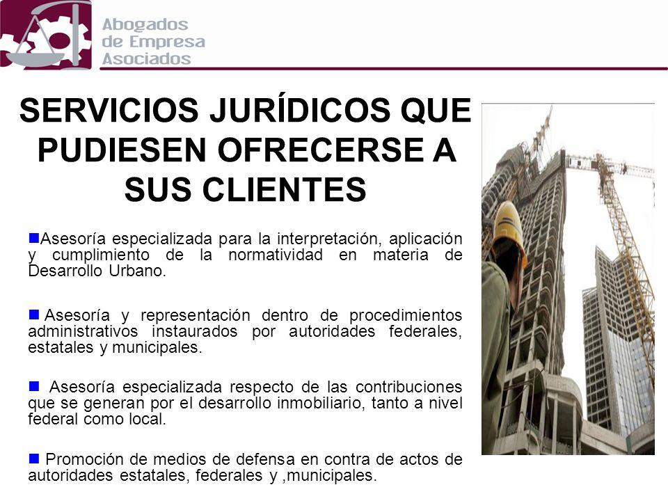 SERVICIOS JURÍDICOS QUE PUDIESEN OFRECERSE A SUS CLIENTES