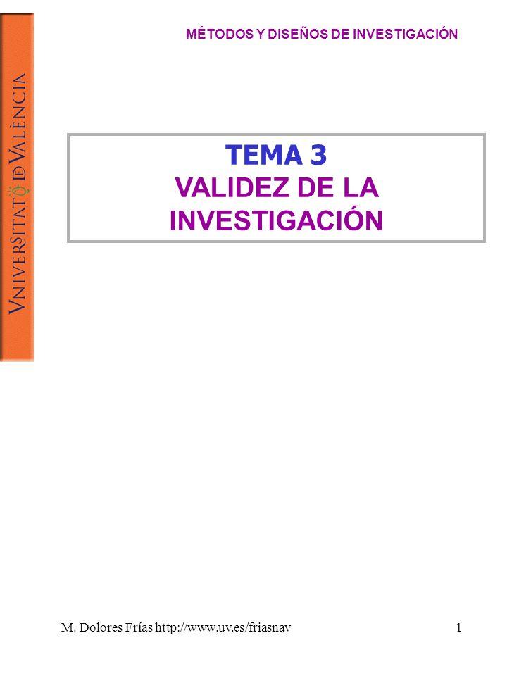 MÉTODOS Y DISEÑOS DE INVESTIGACIÓN VALIDEZ DE LA INVESTIGACIÓN