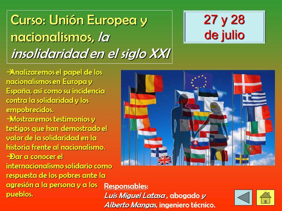 Curso: Unión Europea y nacionalismos, la insolidaridad en el siglo XXI