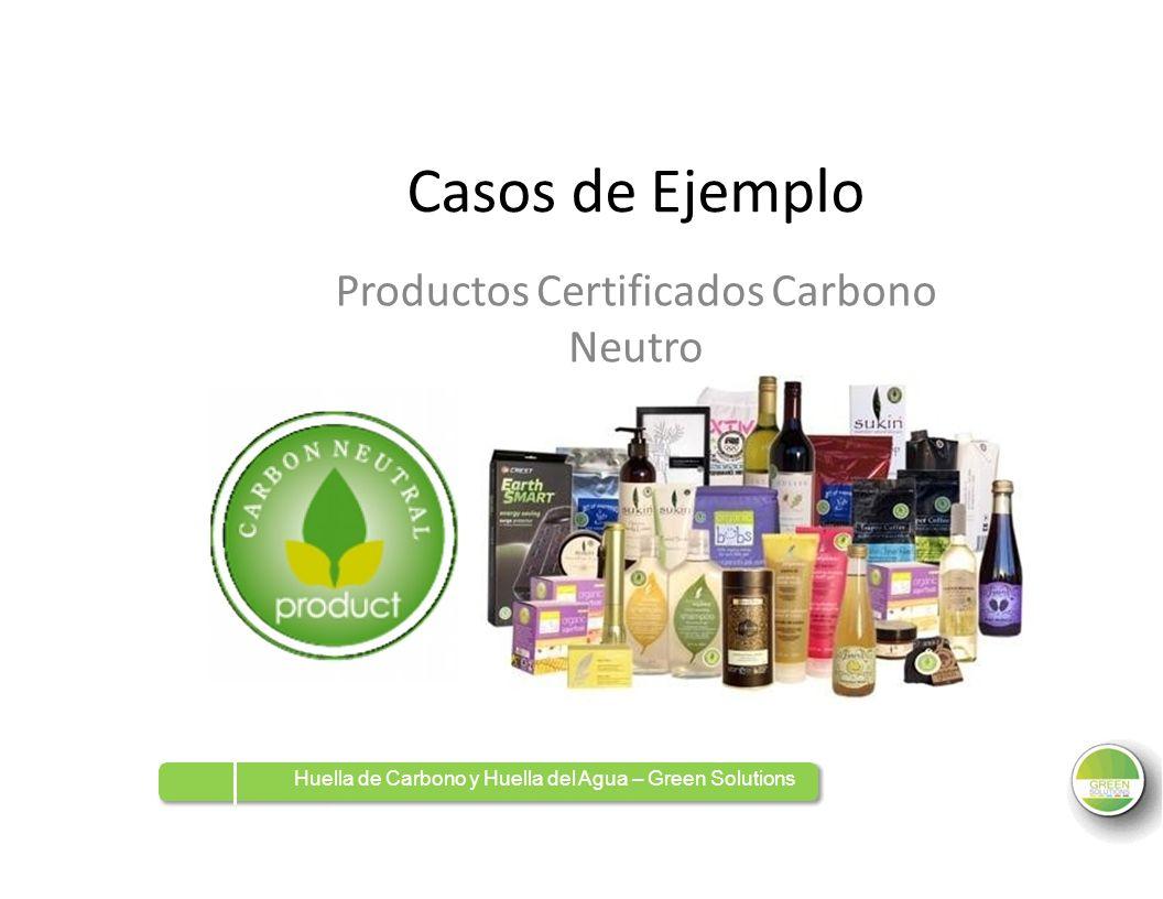 Casos de Ejemplo Productos Certificados Neutro Carbono