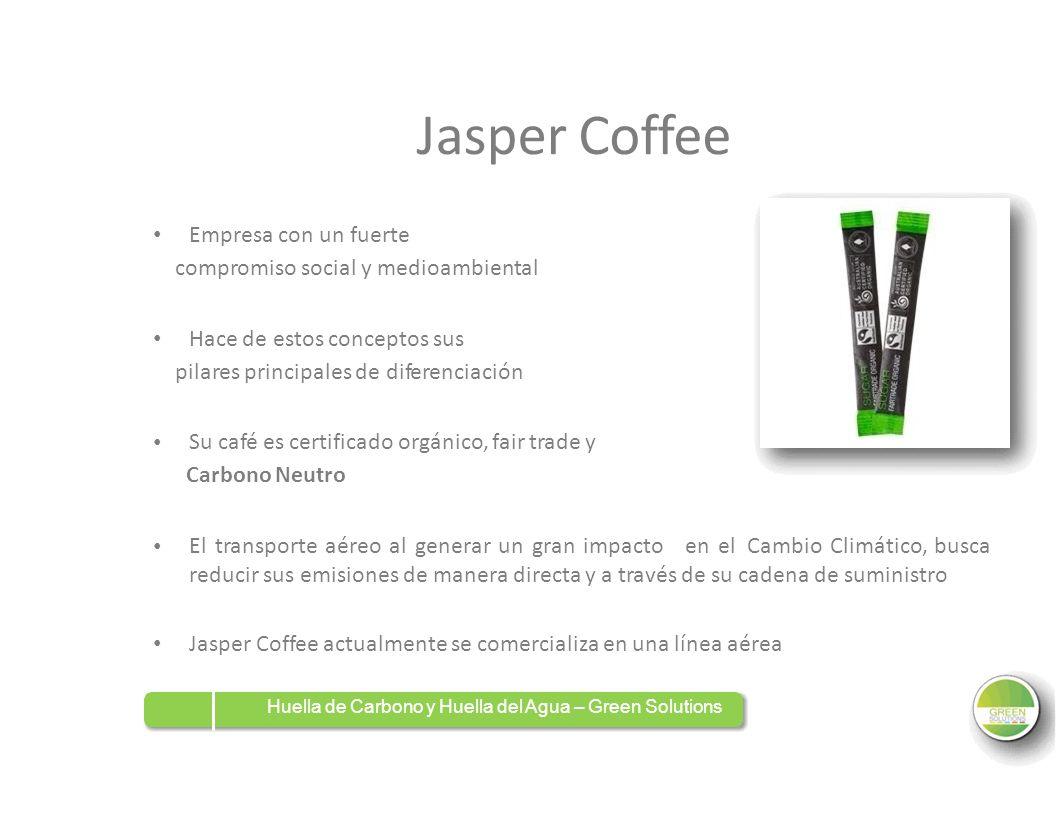 Jasper Coffee Empresa con un fuerte Hace de estos conceptos sus