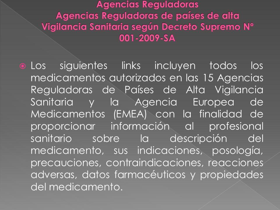 Agencias Reguladoras Agencias Reguladoras de países de alta Vigilancia Sanitaria según Decreto Supremo Nº 001-2009-SA