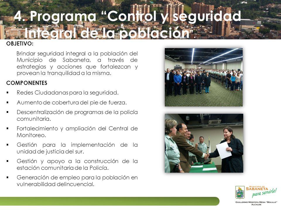 4. Programa Control y seguridad Integral de la población .
