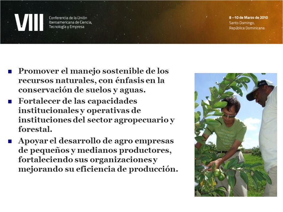 Promover el manejo sostenible de los recursos naturales, con énfasis en la conservación de suelos y aguas.