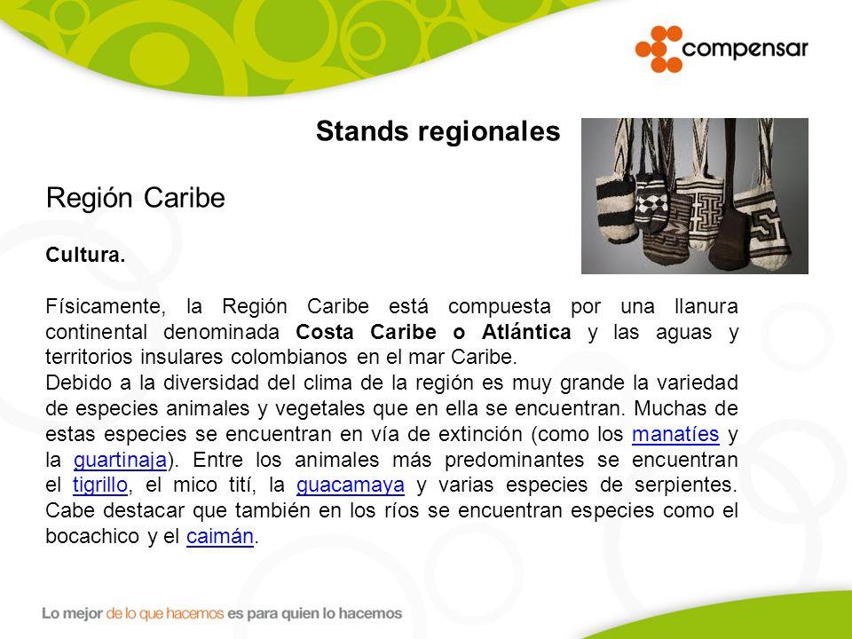 Stands regionales Región Caribe. Cultura.