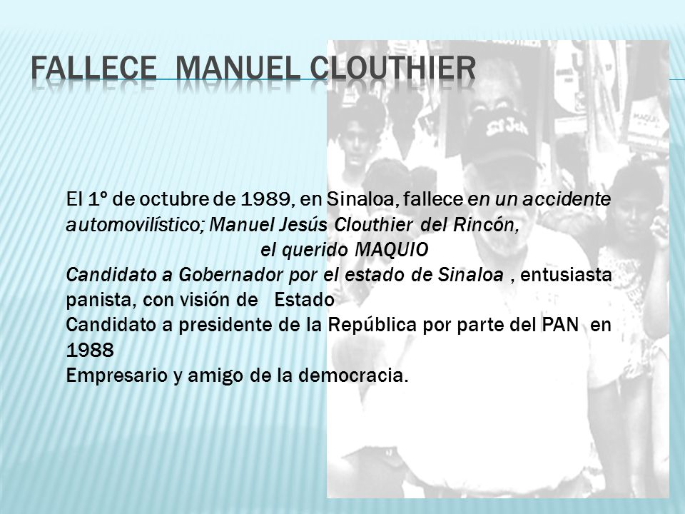 Fallece Manuel Clouthier