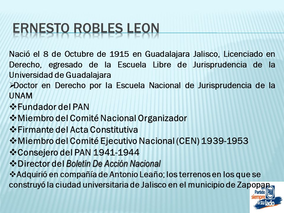 ERNESTO ROBLES LEON Fundador del PAN