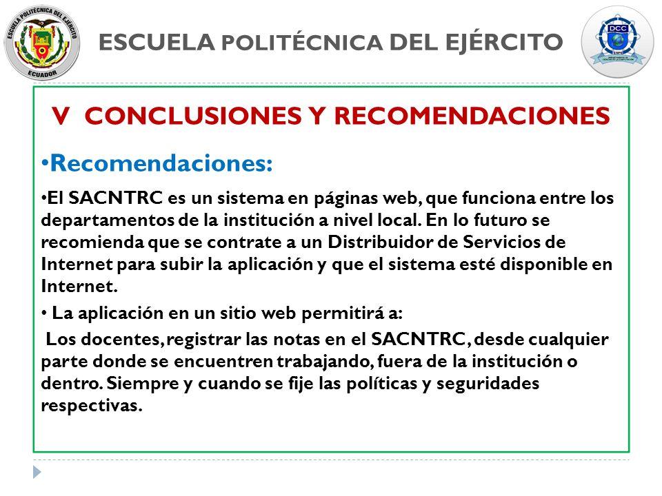 ESCUELA POLITÉCNICA DEL EJÉRCITO V CONCLUSIONES Y RECOMENDACIONES