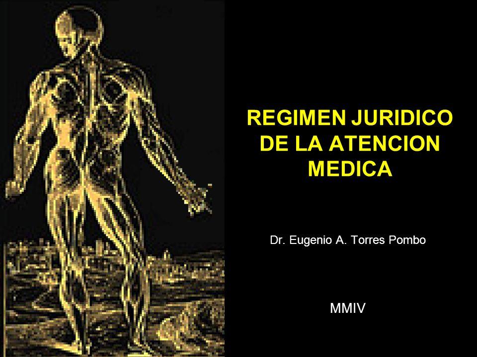 REGIMEN JURIDICO DE LA ATENCION MEDICA