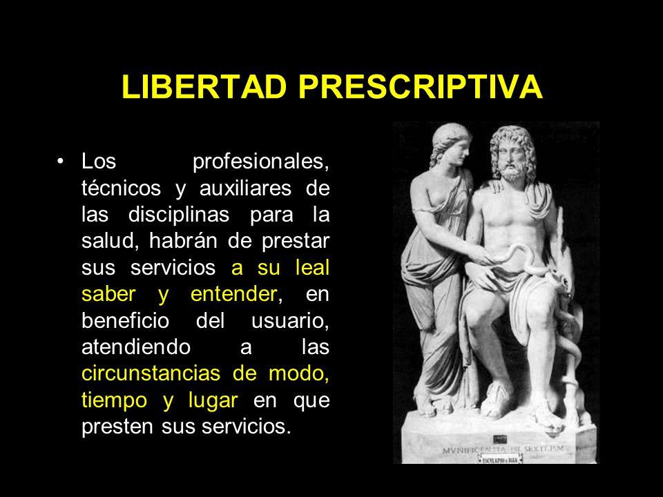 LIBERTAD PRESCRIPTIVA