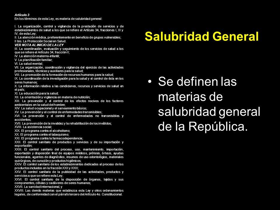 Se definen las materias de salubridad general de la República.