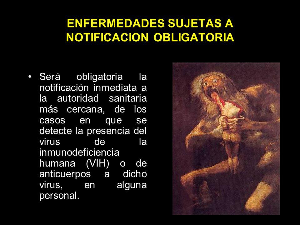 ENFERMEDADES SUJETAS A NOTIFICACION OBLIGATORIA