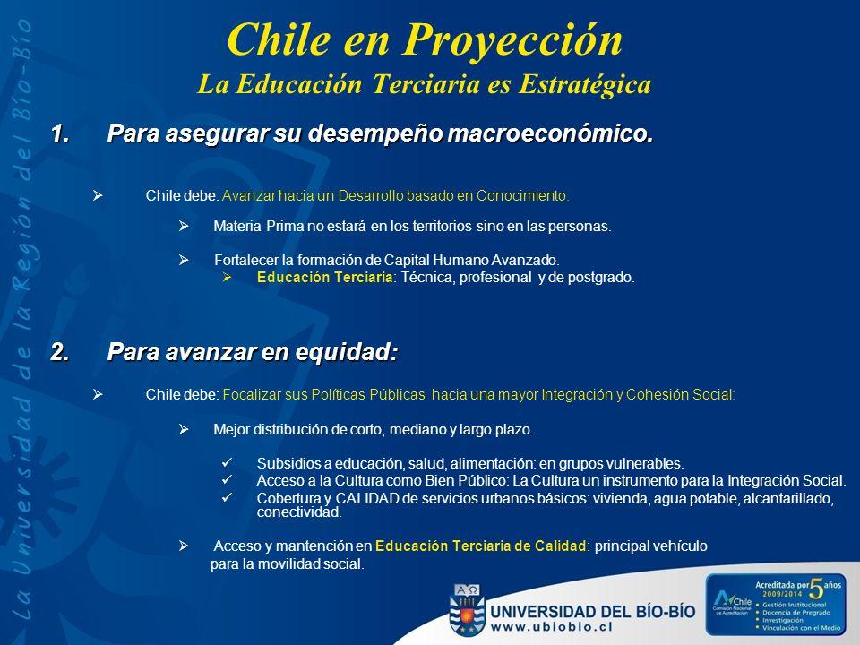 Chile en Proyección La Educación Terciaria es Estratégica