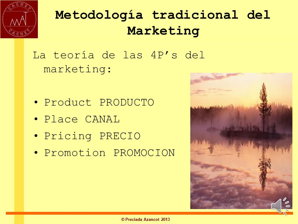 Metodología tradicional del Marketing