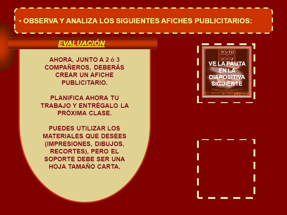 OBSERVA Y ANALIZA LOS SIGUIENTES AFICHES PUBLICITARIOS:
