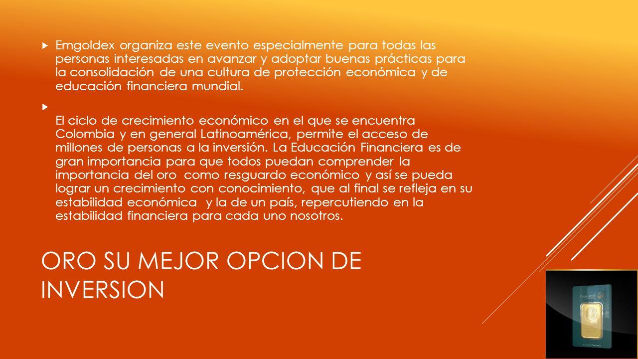 ORO SU MEJOR OPCION DE INVERSION
