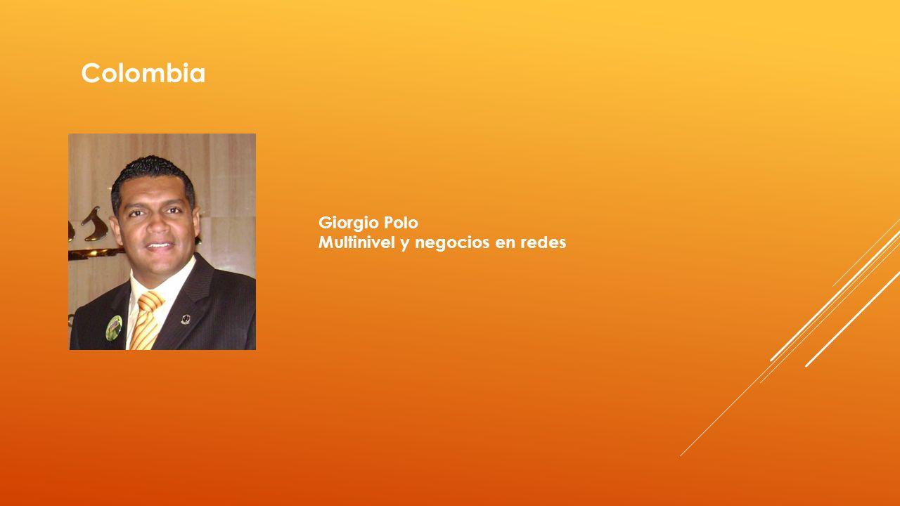 Colombia Giorgio Polo Multinivel y negocios en redes