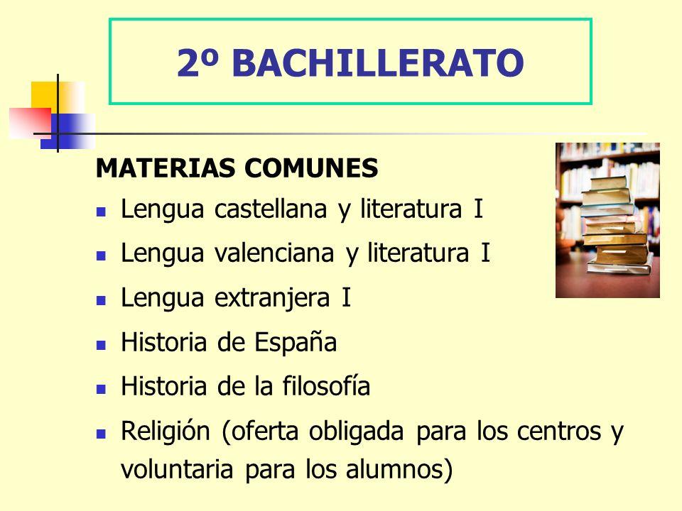 2º BACHILLERATO MATERIAS COMUNES Lengua castellana y literatura I