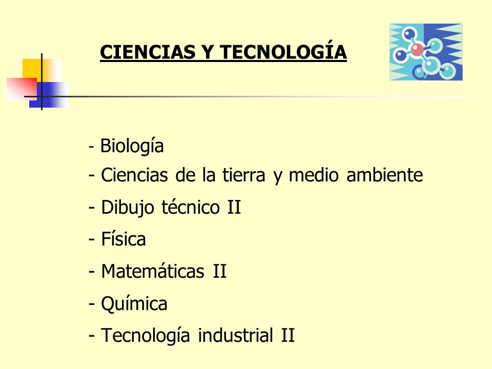 - Ciencias de la tierra y medio ambiente - Dibujo técnico II - Física